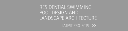 Residential swimming pool design and landscape architecture